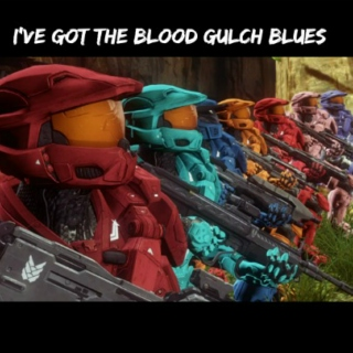 ive got the blood gulch blues