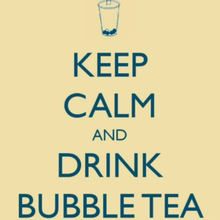 Keep Calm and Drink Bubble Tea