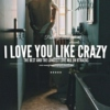 i love you like crazy,the BEST and the LONGEST mix on 8TRACKS