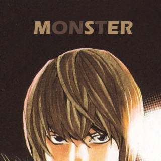 {monster} ~light yagami fanmix~