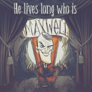 He lives long who is Maxwell