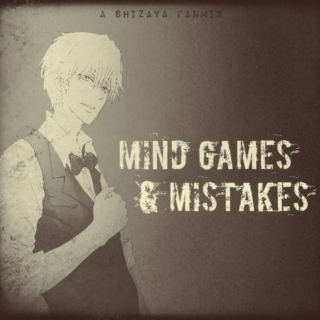 mind games & mistakes [Shizuo]