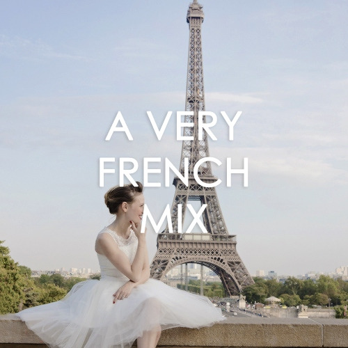 A VERY FRENCH MIX