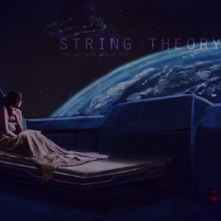 string theory (an eclipse phase fanmix)
