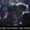 A Wish For Something More