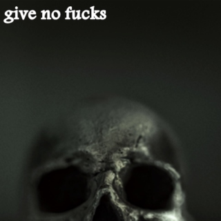 give no fucks