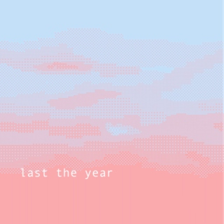 last the year