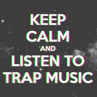 The Ultimate Trap Mix
