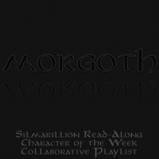 Collaborative Playlist: Morgoth