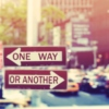 One Way Or Another (You'll Get Through This)