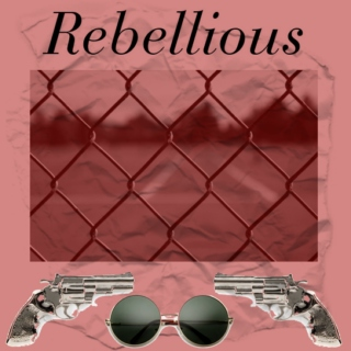 RebelIious