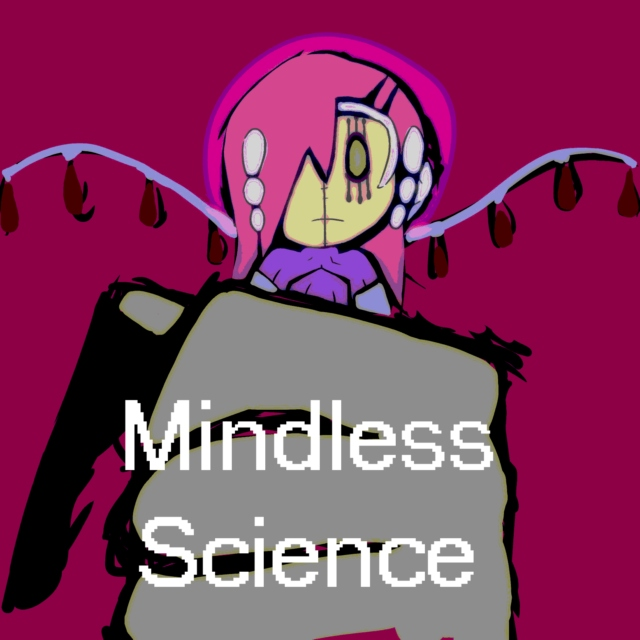 Mindless Science