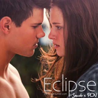 Eclipse - Jacob's POV
