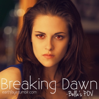 Breaking Dawn - Bella's POV