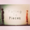 Falling to Pieces