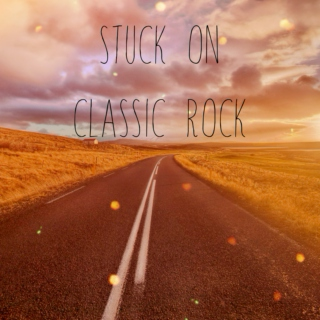 Stuck on Classic Rock
