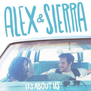 It's about us // Alex & Sierra