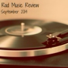 Rad Music Review: September 2014