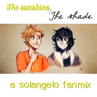 the sunshine & the shade [a solangelo mix]