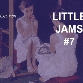 Little Jams #7 - A Mirror's View