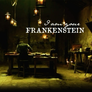 I Am Your Frankenstein