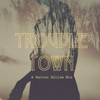 Trouble Town