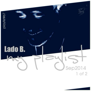 Lado B. Playlist 67 - My Playlist Sep2014 (1 of 2)