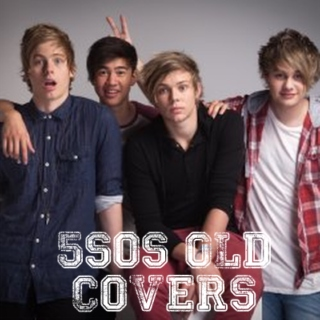 5sos Old Covers