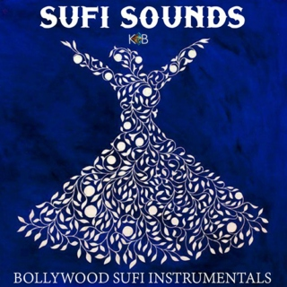 Sufi Sounds - Bollywood Sufi Instrumentals