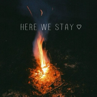 here we stay