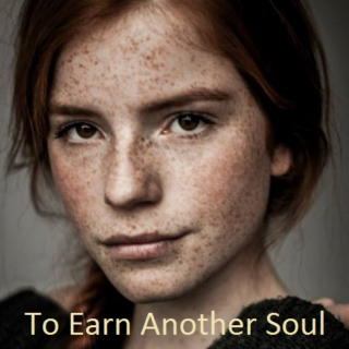 To Earn Another Soul