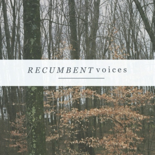 recumbent voices
