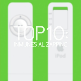 Top10: Inmunes Al Zapping