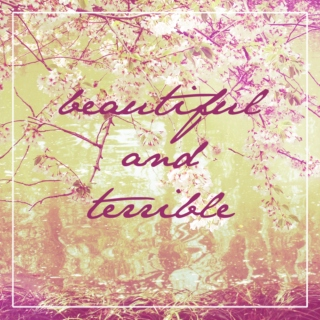 beautiful and terrible (a laura hale mix)