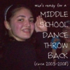 (let's not talk about) how we danced in middle school