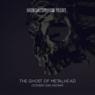 THE GHOST OF METALHEAD