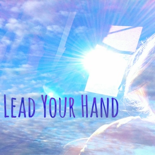 Lead your hand