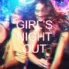 2014's Best (Girl's Night Out)