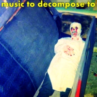 music to decompose to