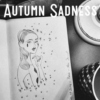 Autumn Sadness