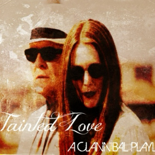 ~ Tainted Love ~