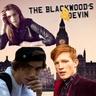 The Blackwoods and Devin