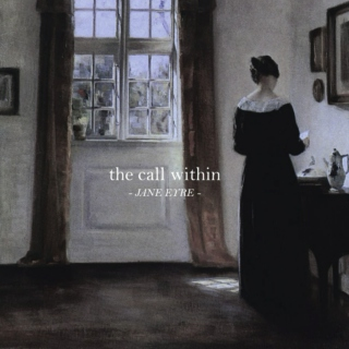 jane eyre: the call within