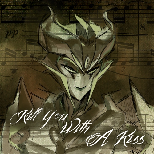 Kill You With A Kiss