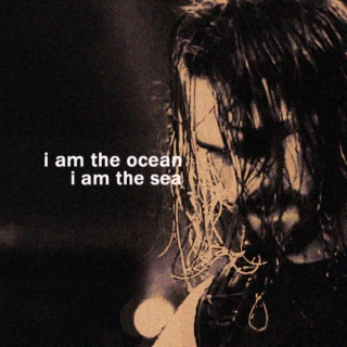 i am the ocean, i am the sea