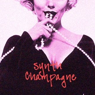 Synth Champagne