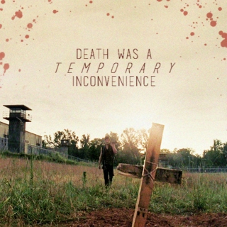 death was a temporary inconvenience