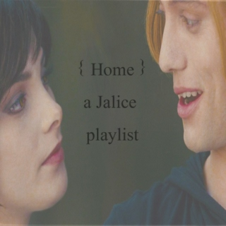 Home - a Jalice playlist