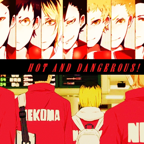 HOT AND DANGEROUS!