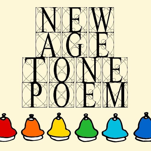 New Age Tone Poems